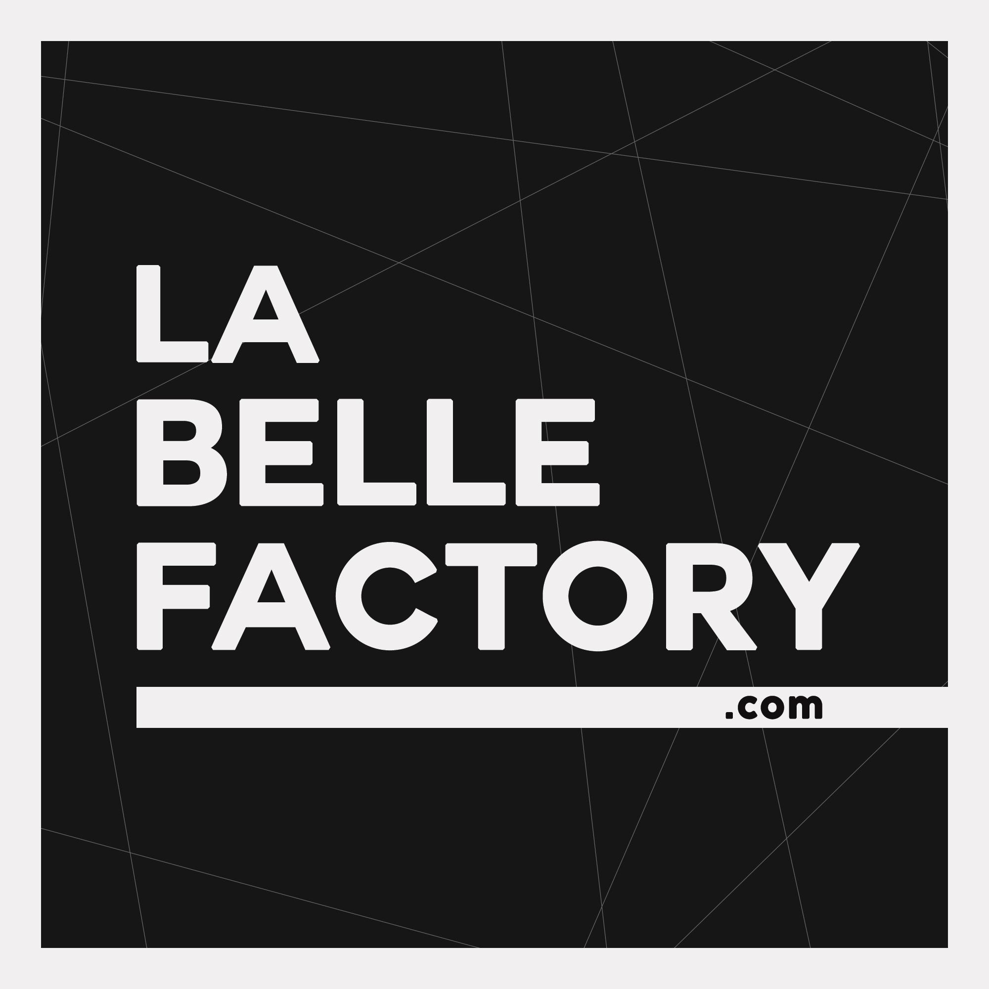 LA BELLE FACTORY